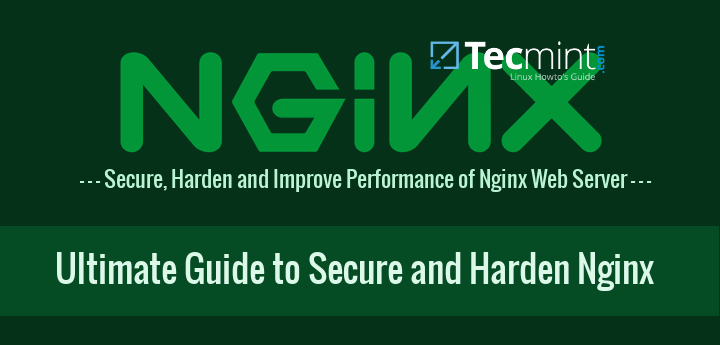 Nginx Security Hardening Tips