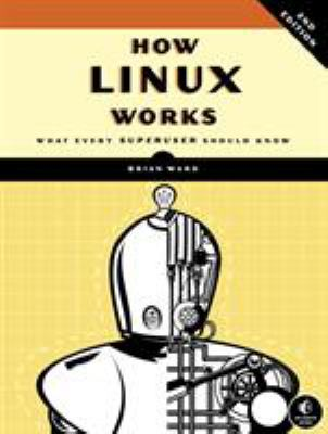 Review: How Linux Works, Second Edition